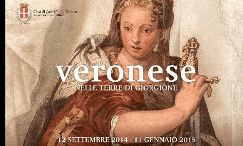 Mostra sul Veronese a Castelfranco Veneto 12/09 - 11/01/15